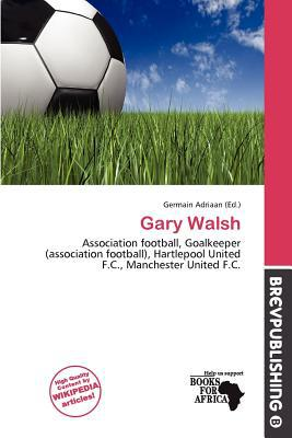 Gary Walsh written by Germain Adriaan