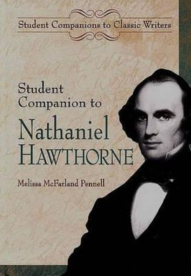 Student Companion to Nathaniel Hawthorne book written by Melissa McFarland Pennell