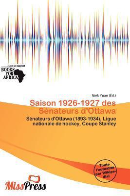 Saison 1926-1927 Des S Nateurs D'Ottawa written by Niek Yoan