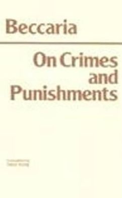 On Crimes and Punishments book written by Cesare Beccaria