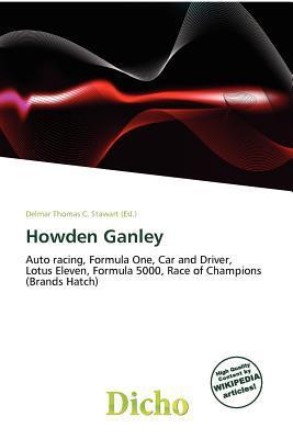 Howden Ganley written by Delmar Thomas C. Stawart