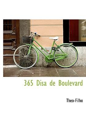 365 Disa de Boulevard book written by Theo-Filho