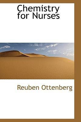 Chemistry for Nurses book written by Ottenberg, Reuben