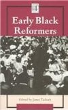 Early Black Reformers book written by James Tackach
