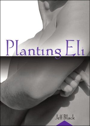 Planting Eli book written by Jeff Black