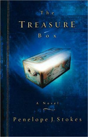 The Treasure Box book written by Penelope J. Stokes