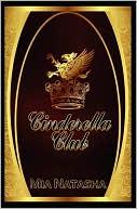 Cinderella Club book written by Mia Natasha