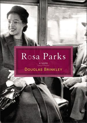Rosa Parks: A Life book written by Douglas G. Brinkley