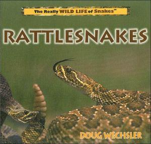 Rattlesnakes book written by Doug Wechsler