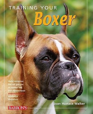 Training Your Boxer book written by Hustace Walker, Joan