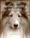 The Shetland Sheepdog in America book written by Charlotte Clem McGowan