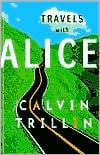 Travels with Alice book written by Calvin Trillin