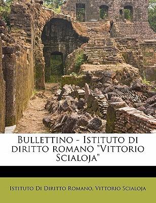Bullettino - Istituto Di Diritto Romano