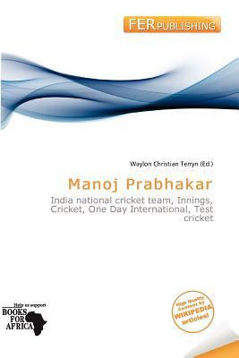 Manoj Prabhakar written by Waylon Christian Terryn