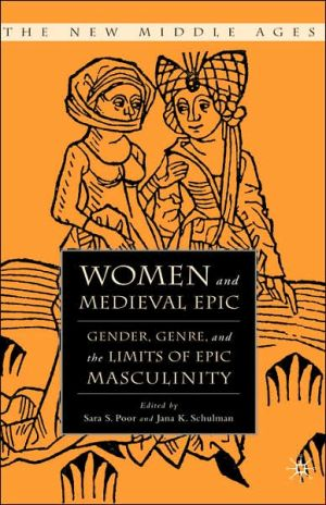 Women And Medieval Epic book written by Sara Poor