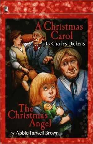 A Christmas Carol and The Christmas Angel book written by Charles Dickens