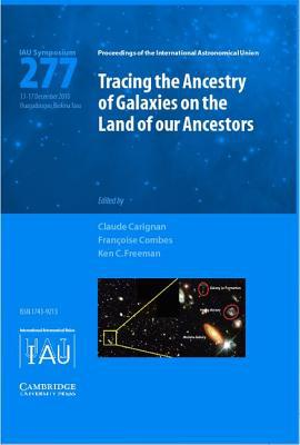 Tracing the Ancestry of Galaxies (Iau S277) written by International Astronomical Union