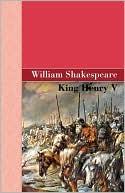 King Henry V book written by William Shakespeare