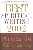 Best Spiritual Writing 2002 book written by Philip Zaleski