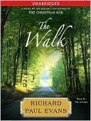 The Walk book written by Richard Paul Evans