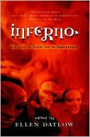 Inferno: New Tales of Terror and the Supernatural written by Ellen Datlow