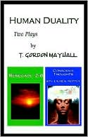 Human Duality book written by T. Gordon Mayhall