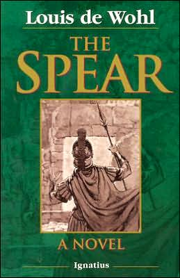 The Spear book written by Louis de Wohl
