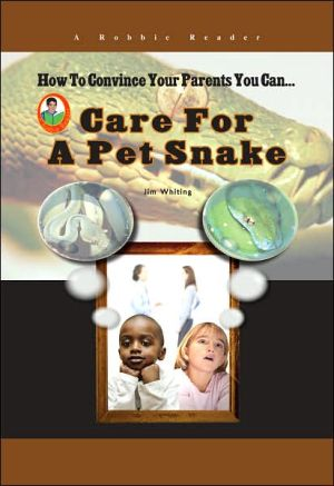 Care for a Pet Snake book written by Jim Whiting