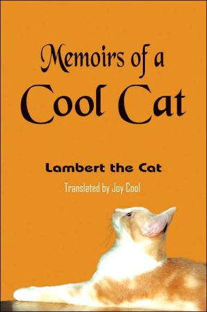 Memoirs of a Cool Cat book written by Joy Cool