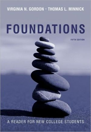 Foundations: A Reader for New College Students book written by Virginia N. Gordon