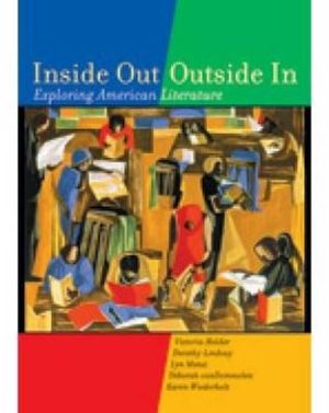 Inside Out/Outside In: Exploring American Literature book written by Victoria Holder