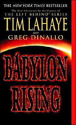 Babylon Rising (Babylon Rising Series #1) book written by Tim LaHaye