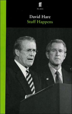 Stuff Happens book written by David Hare