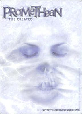 Promethean: The Created book written by White Wolf Publishing