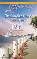 The Guardian's Honor (Love Inspired Series) book written by Marta Perry