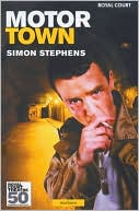 Motortown book written by Simon Stephens