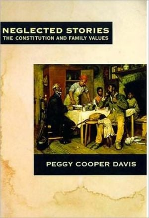 Neglected Stories book written by Peggy Cooper Davis
