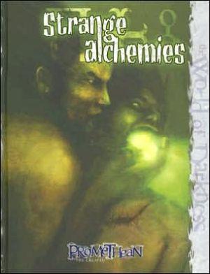Strange Alchemies book written by White Wolf Publishing