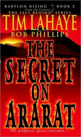 The Secret on Ararat (Babylon Rising Series #2) book written by Tim LaHaye