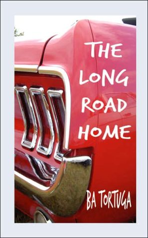 Long Road Home book written by Ba A. Tortuga