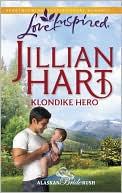 Klondike Hero (Love Inspired Series) book written by Jillian Hart