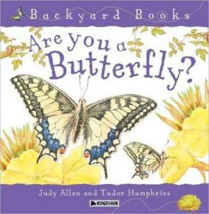 Are You A Butterfly? book written by Judy Allen