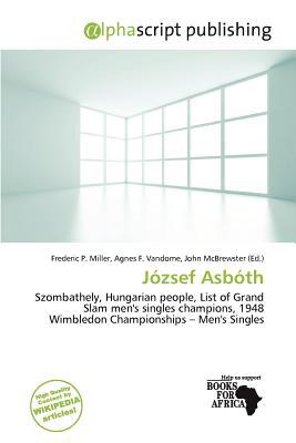 J Zsef Asb Th written by Frederic P. Miller
