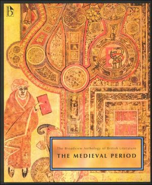 Broadview Anthology of Literature: Medieval Period, Vol. 1 book written by Joseph Black
