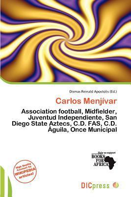 Carlos Menj Var written by Dismas Reinald Apostolis