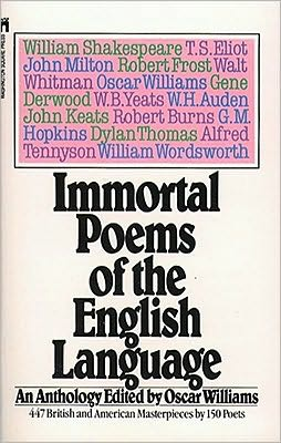 Immortal Poems of the English Language book written by Oscar Williams