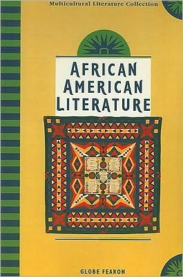 African American Literature book written by Globe Fearon Educational Publishing