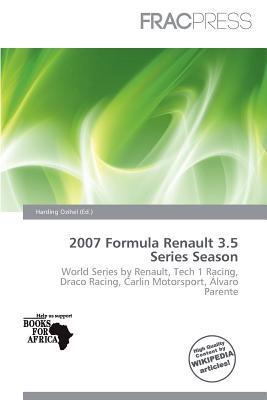 2007 Formula Renault 3.5 Series Season written by Harding Ozihel
