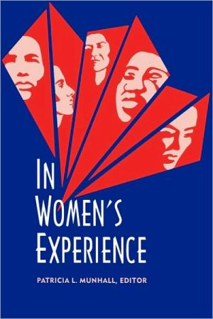 In Women's Experience, Volume I book written by Patricia L. Munhall