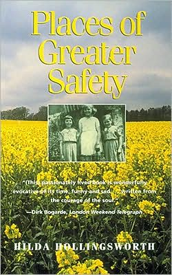 Places of Greater Safety book written by Hilda Hollingsworth